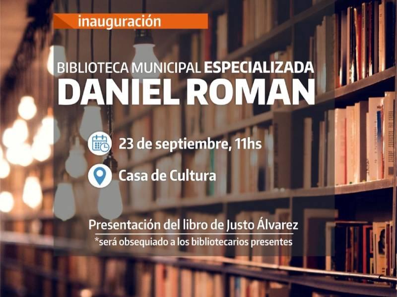 """Inauguración de la biblioteca Municipal """"Daniel Román"""""""