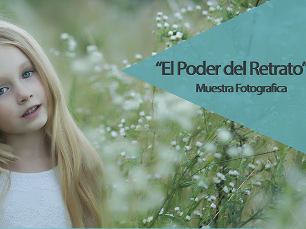 """Inauguración de Muestra fotográfica """"El poder del retrato"""""""